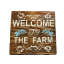 Wecome to the Farm Schild